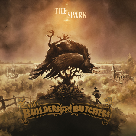 THE BUILDERS AND THE BUTCHERS – The Spark (LP)